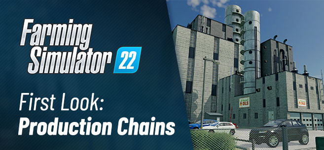 Farming Simulator 22 production chains