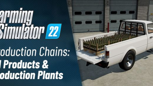 Farming Simulator 22 Production chains: All products, production plants and connections